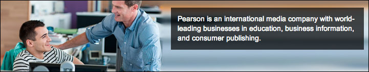 Pearson is an international media company with world-leading businesses in education, business, information, and consumer publishing